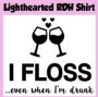 Lighthearted RDH Shirt