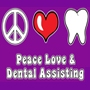 Peace Love & Dental Assisting Hooded Sweatshirt