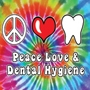 Peace Love & Dental Hygiene - Tie-Dye