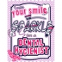 Hygienists Sparkle